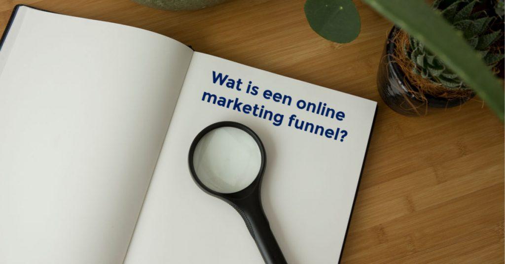 Wat is een online marketing funnel